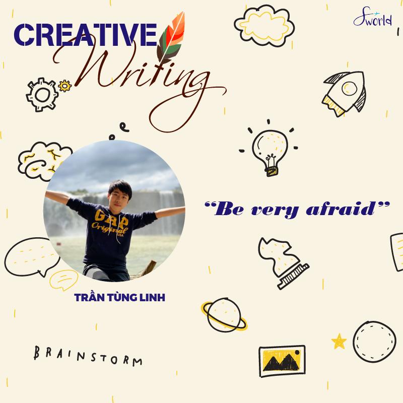 Be very afraid_Trần Tùng Linh_Avt