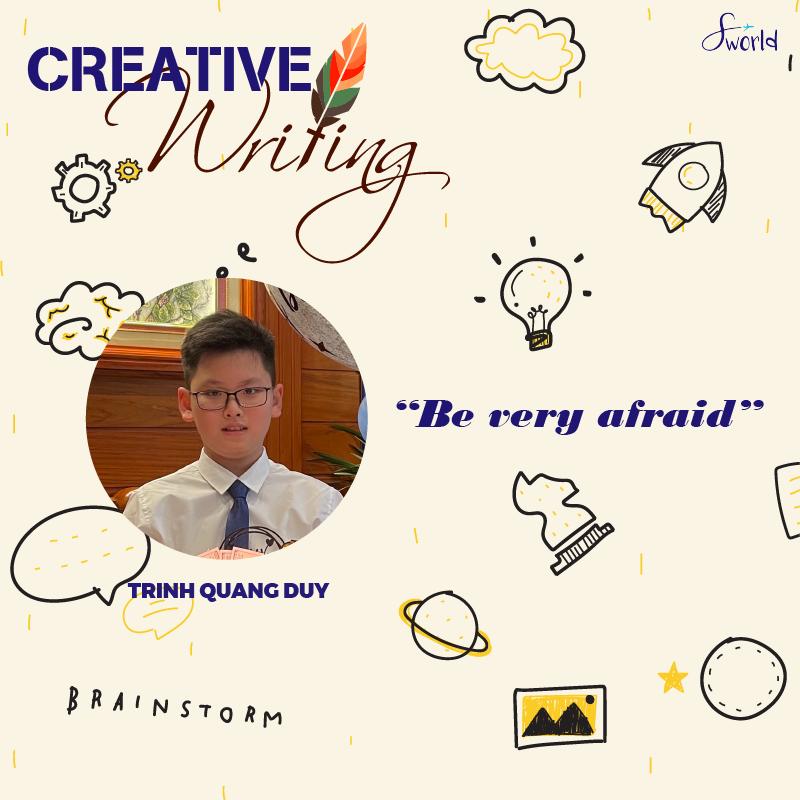 Be very afraid_Trinh Quang Duy_Avt